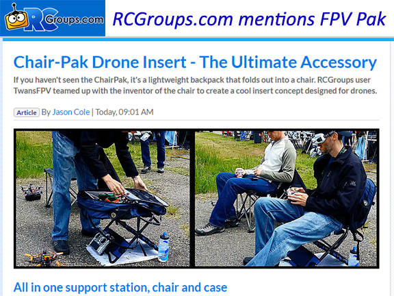 RCGroups.com mentions Chair-Pak FPV Pak in article